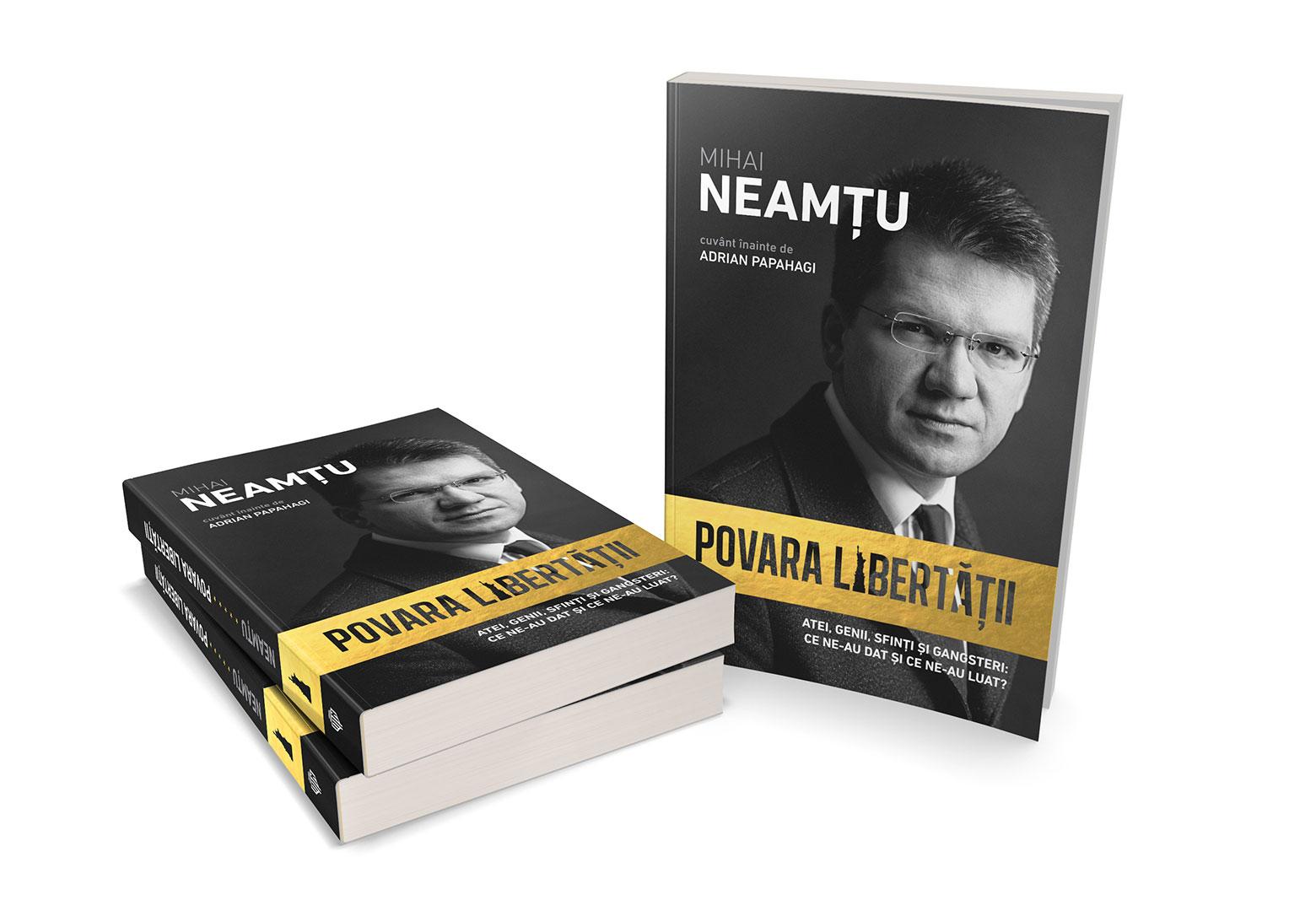 Povara Libertatii, Mihai Neamtu, Carte